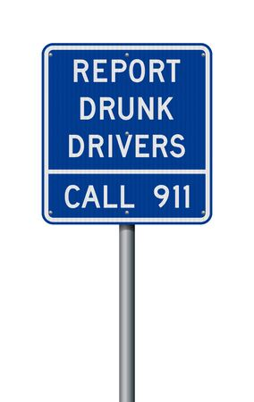 Vector illustration of the Report Drunk Driver blue road sign Vektorové ilustrace