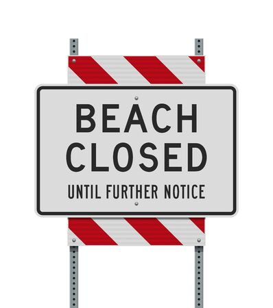 Vector illustration of the Beach Closed Until Further Notice sign on metallic posts