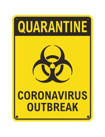 Vector illustration of the Quarantine Coronavirus Outbreak yellow sign
