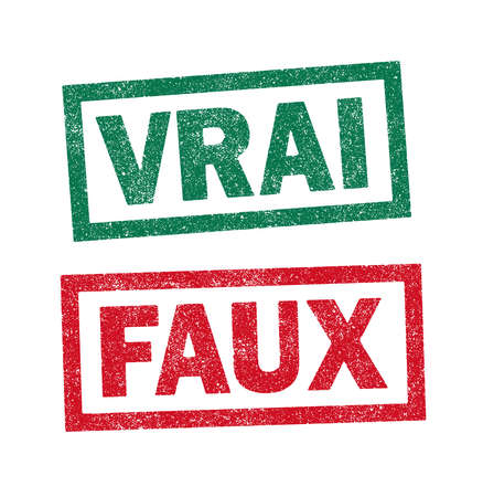 """Vector illustration of the words Vrai and Faux (Right """"green"""" and Wrong """"red"""" in French) in green and red ink stamps Vecteurs"""