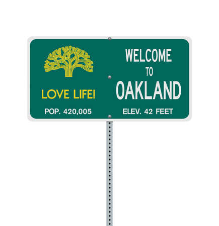 Vector illustration of the Welcome To Oakland green road sign on metallic post