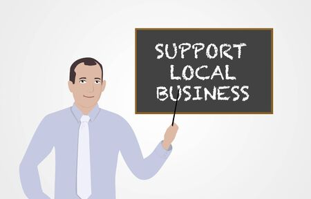 supporting: Businessman supporting local businesses