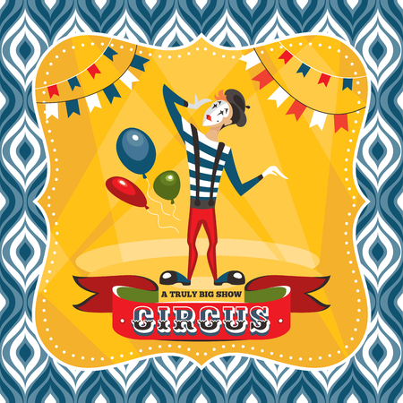 mime: Circus card with mime artist vector illustration. Illustration