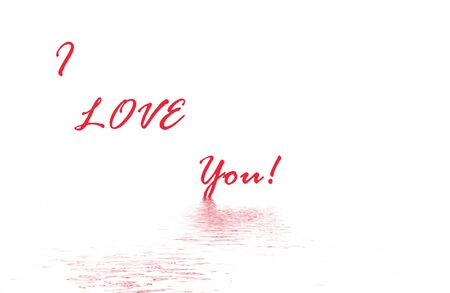 Beautiful  generated illustration having incorporated the message I love you!, isolated on white background ,ideally for  Valentine postcards and  invitations. illustration