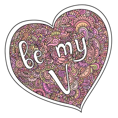 Be My Valentine Quote On Zentangle Heart Illustration For Print Card And Other Design