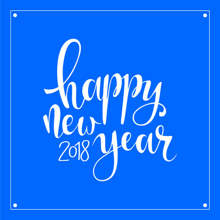 christmas greeting card: Happy new year brush hand lettering, Vector illustration. Can be used for holidays festive design. white lettering on blue background