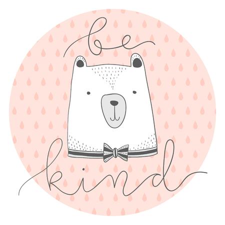 contour stylisé dessinés à la main Illustration de la tête d'ours mignon avec être gentil citation. conception pour les enfants imprimer des vêtements cartes textiles et autres.