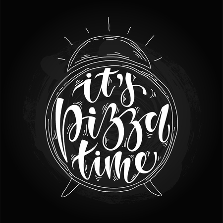 A hand drawn clock with its pizza time text illustration on black background.