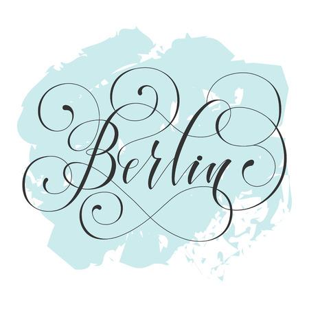 berlin City hand written lettering. Modern brush calligraphy. Tee print apparel fashion design. Hand crafted wall decor art poster. flourish retro style