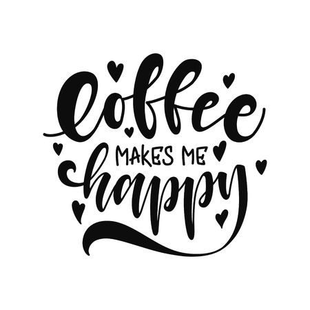 Coffee make me happy. unique hand drawn lettering. Modern lettering quote. Typography design elements for prints, cards, posters, products packaging, branding. 免版税图像