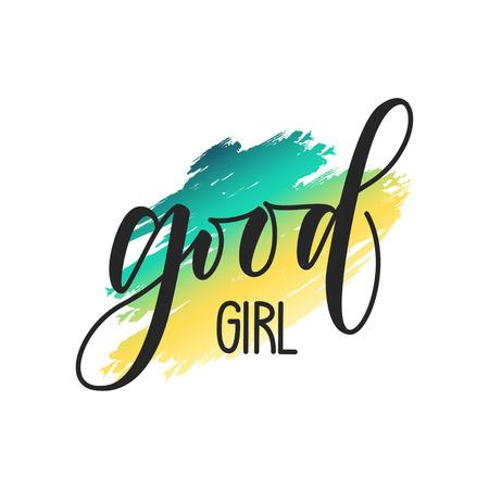 Good Girl Slogan Fashion Calligraphy vector illustration vintage grunge design print for t-shirt and apparels. Rock and Roll Girl design