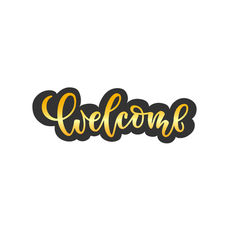welcome lettering quote. Modern calligraphy style illustration. design for print, invitation, typography. Gold brush lettering on modern abstract background