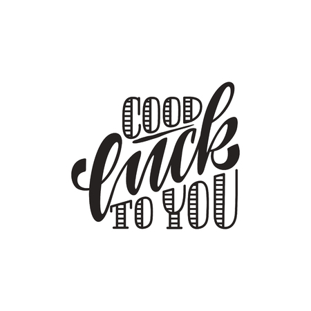 Hand sketched Good Luck to you lettering typography. Drawn inspirational quotation, motivational quote. Fortune logotype, badge, poster, logo, tag. Banner on textured background. Vector illustration. 矢量图像