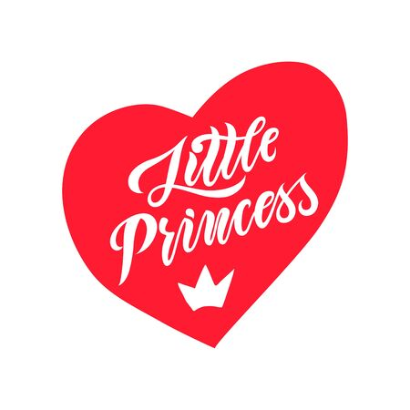 Hand drawn illustration with red heart and crown and lettering. Sketch background vector. Doodle design Little princess quote for print invitation and kid goods