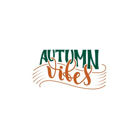 Autumn Vibes hand lettering poster quote in green and orange colors. Hand drawn vector lettering. Modern brush calligraphy. Vector illustration. Isolated on white background. 免版税图像