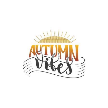 Autumn Vibes hand lettering poster quote. Hand drawn vector lettering in grey and orange yellow colors. Modern brush calligraphy. Vector illustration. Isolated on white background.