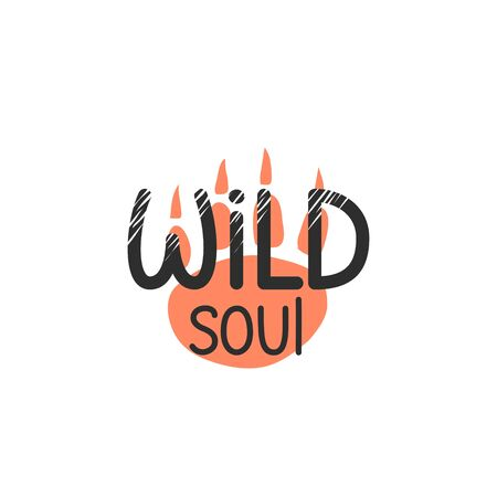 wild soul lettering design Hand drawn motivation lettering quote. stylized Design for print, poster, banner, greeting card. unique simple stylish design quote 矢量图像