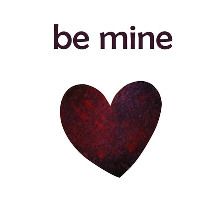 Be mine valentines day greeting card Watercolor illustration