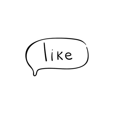 Speech bubble with dialog word like. Dialog text on white background