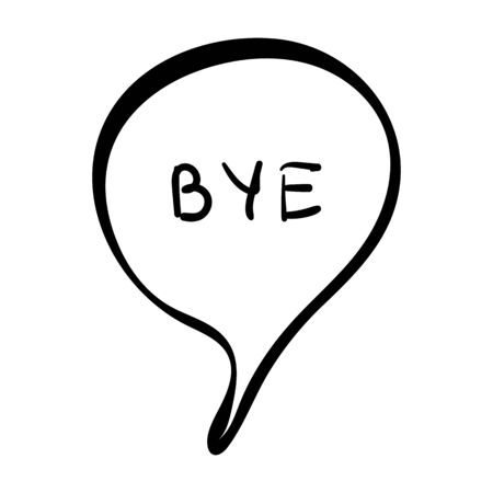 Speech Bubble with word Bye on white background Vector illustration