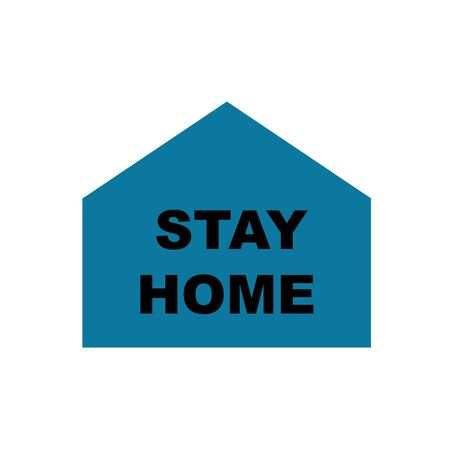 Stay home slogan with house on white background Vector illustration