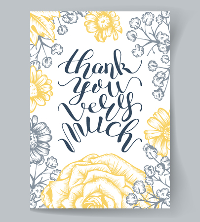 thank you very much: Hand Lettering thank you very much. Brush Pen lettering isolated on a background with flowers. Handwritten vector Illustration. Illustration