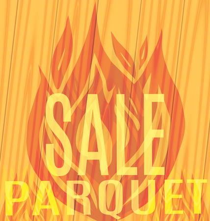Sale Parquet fire flames on the wooden background Vector illustration