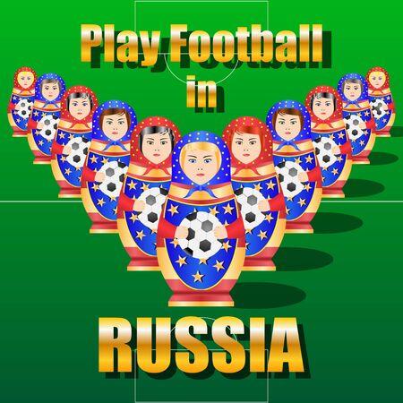 Matryoshka play football, soccer ball on the field. Vector Illustration