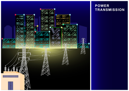Power Transmission, electricity, high voltage line, transformer, city power supply. Bright lights of night skyscrapers, multi-storey buildings Vector Illustration Illustration