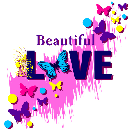 Beautiful Love Shirt Slogan. Butterflies fly among rounds. Flat Style Vector Illustration