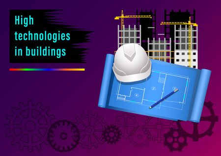 High Technologies in buildings. Plan for the construction of multi-storey buildings. Drawings on blue paper and white helmet. Realistic graphic Vector Illustration