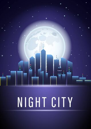 moonlight city poster. The skyscrapers against the night sky and the full moon. Vector Illustration