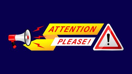 Realistic Megaphone  Attention Please! and road sign warning! isolated on a background. Vector Illustration