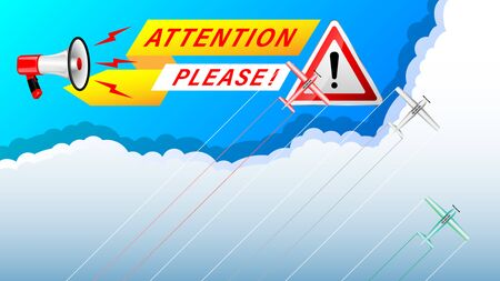 Realistic Megaphone  Attention Please! and road sign warning! on a cloudy sky background. light-engine aircraft of different colors. Vector Illustration