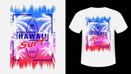 Hawaii Surf print t-shirt. The slogan on the backdrop of palm trees and sunset. Beautiful vector illustration