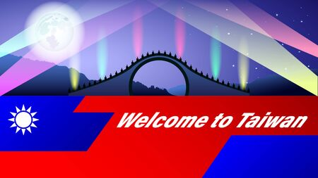 Welcome to Taiwan. Moon bridge at night under the full moon. Stylized flag of Taiwan. Tourist banner. Realistic horizontal vector, illustration