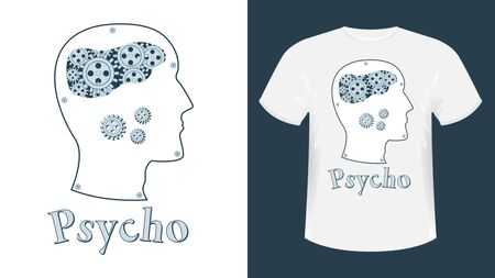 The human mechanical brain in the form of gears in profile. Metal human head side view. Inscription psycho, two color print for t-shirt vector illustration. Ilustração