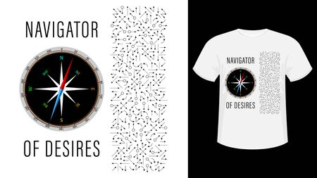 Navigator of Desires. A compass and a lot of drawn arrows forming a rectangle. Inspirational quote. Concept design for t-shirt, print, card. Vector Illustration
