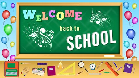 Welcome back to School inscription on blackboard. Colorful balloons and school supplies on the table. Vector Illustration.