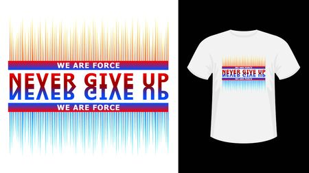 Slogan Never give up lettering colorful print white T-shirt.