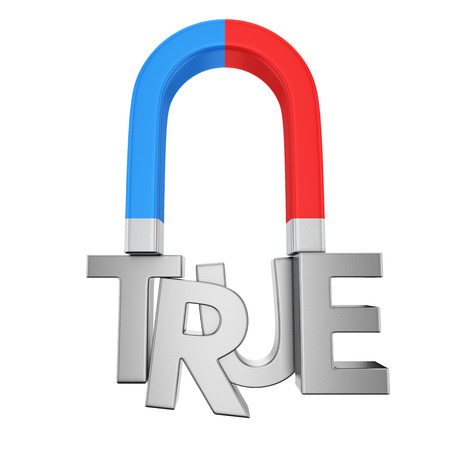 realist: Blue-red magnet magnetizes the word True Stock Photo