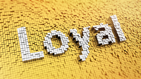 Pixelated word Loyal made from cubes, mosaic pattern