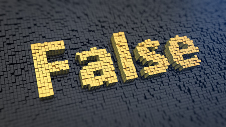 faked: Word False of the yellow square pixels on a black matrix background. Its not true concept.