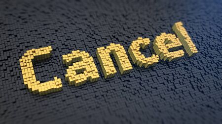 Word Cancel of the yellow square pixels on a black matrix background Stock Photo