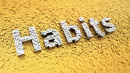 habits: Pixelated word Habits made from cubes, mosaic pattern