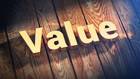 """Título del valor económico. La palabra """"Valor"""" está forrada con letras doradas en tablones de madera. Imagen de ilustración 3D"""
