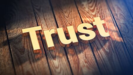 jpeg: The word Trust is lined with gold letters on wooden planks. 3D illustration jpeg Stock Photo