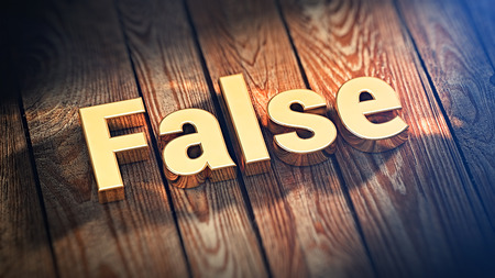 spurious: The word False is lined with gold letters on wooden planks. 3D illustration image