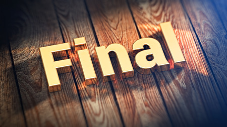 finally: Finally we did it. The word Final is lined with gold letters on wooden planks. 3D illustration graphics Stock Photo