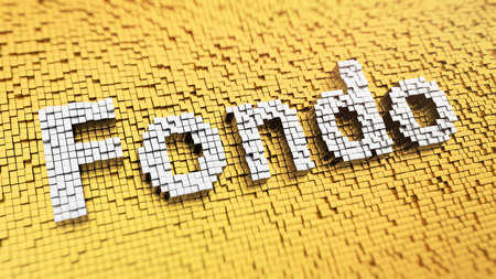 endow: Pixelated Spanish word Fondo (which means Fund in Spanish) made from matrix mosaic cubes. 3D illustration picture Stock Photo